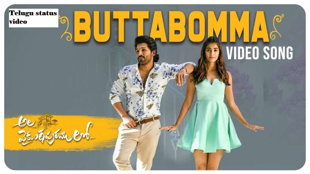 Butta Bomma Song | Telugu Love Song | Telugu WhatsApp Status Video | Telugu status video